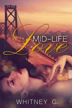 Mid-Life Love and Mid-Life Love by Whitney G Cover redesign