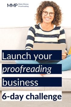 Just not sure what to do? Or don't have the time to make it happen? Register for the 6-day launch your proofreading business challenge...and get your proofreading business ready to go in 30-45 minutes a day (and all in less than a week). Let's do this together! #proofreading #proofreader #learnhowtoproofread #proofreadingforbeginners #workfromhome #sidehustle #makemoneyathome Make Money Blogging, How To Make Money, Reading For Beginners, Business Pictures, Proofreader, Extra Money, Affiliate Marketing, Making Ideas