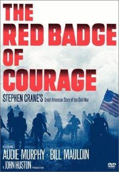 Watch 'The Red Badge of Courage (film)'.