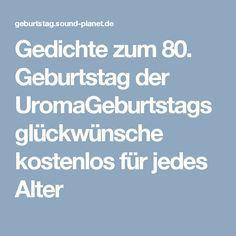 Gedichte Zum 80 Geburtstag Der Uromageburtstagsgluckwunsche