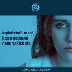 Neplačte kvůli osobě, která nepozná cenu vašich slz | citáty o lásce