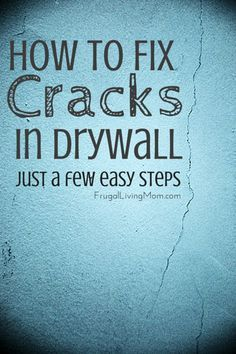 How to Fix Cracks in Drywall in a Few Easy Steps - Frugal Living Mom Drywall Repair, How To Install Drywall, Fixing Drywall, Drywall Tape, Roof Repair, Home Fix, Diy Home Repair, D House, Interior Paint Colors