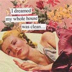 Mom Jokes Discover i dreamed my whole house was clean. i dreamed my whole house was clean. Vintage Humor, Retro Humor, Retro Funny, Vintage Ads, Vintage Photos, Housewife Humor, Vintage Housewife, Mom Jokes, Good Wife