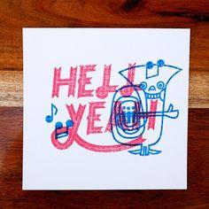 Hell Yeah - Gocco Print Mr Tuba via Etsy #gocco #printing #awesome #design #typography