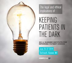 Let's put an end to keeping patients in the dark. Come to Dartmouth in June 2014! Register here: http://siipc.org/ #siipc14   #shareddecisionmaking   #informedpatientchoice   #healthcaredelivery