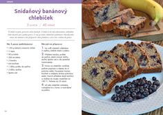 Sweet Recipes, Healthy Recipes, Banana Bread, Ale, French Toast, Good Food, Food And Drink, Vegetarian, Cooking