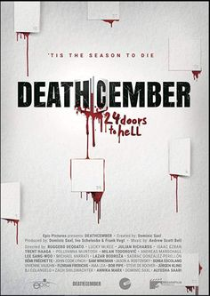 Deathcember (2019): Trailer: Deathcember (2019)A collection of 24 films that take a look at the dark side of the festive season. 24… All Movies, Horror Movies, Movie Tv, Scary Movies, John Cook, Epic Pictures, Thriller Film, Movie Covers, Horror Films