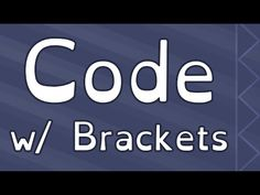 Getting Started with a Code Editor: Brackets - YouTube