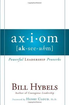 Axiom: Powerful Leadership Proverbs by Bill Hybels http://www.amazon.com/dp/031027236X/ref=cm_sw_r_pi_dp_1ms7tb1XWCPPC