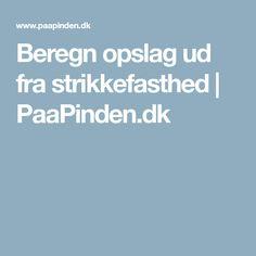 Beregn opslag ud fra strikkefasthed | PaaPinden.dk