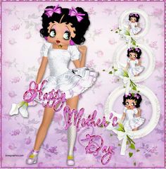 betty boop mother's day images | Happy Mother's Day.