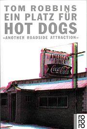 """""""Ein Platz für Hot Dogs"""""""