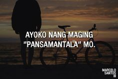 Pinoy Quotes, Hugot, Tagalog, Philippines, Bae, Culture, Feelings, Words, Movies