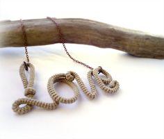Rustic Love Necklace Wrapped Crochet Tube by vanessahandmade, $29.00  http://www.etsy.com/treasury/MTAyNzUxOTN8MjU0MTcxMzk5OQ/modern-rustic