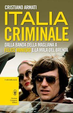 http://www.newtoncompton.com/libro/978-88-541-4169-8/italia-criminale