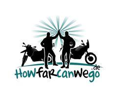 Gedanken Motorradreisender    HOW FAR CAN WE GO?! Motorrad Weltreise