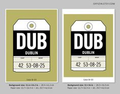 Dublin, Ireland DUB, Dublin Airport  Luggage tag poster Paper size: 11.7 x 16.5 in (A3, 29.7 x 42.0 cm)  Paper: Premium acid-free paper (270 gsm) with a satin finish  Shipping: All prints will be mailed in a flat corrugated mailer  Customized tags and luggage tag posters for any desired city/airport are available here: Custom luggage tag poster www.etsy.com/listing/243431135  Please note that the colors on your screen might be slightly different than the printed colors. The wa...