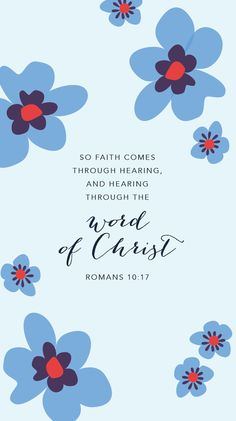 Romans (NASB) - So faith comes from hearing, and hearing by the word of Christ. Bible Verses Quotes, Bible Scriptures, Praise Quotes, Bible Prayers, Bible Verse Wallpaper, Bible Verse Background, Christian Wallpaper, Scripture Art, Living At Home
