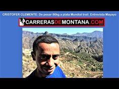(2) Cristofer Clemente: De pesar 86kg a la plata Mundial del trail. Entrevista Mayayo en Artenara. - YouTube
