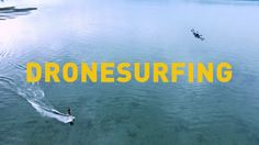 #Dronesurfing is better than #Kiteboarding or #windsurfing and safer than towinsurfing.