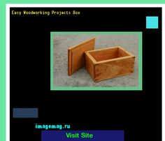 Easy Woodworking Projects Box 193219 - The Best Image Search