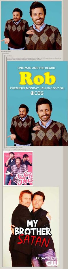 SPN Sitcoms - One man and his beard, So get this, or My brother Satan…I can't pick a favorite, but I would DVR them all XD