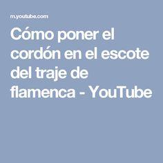 Cómo poner el cordón en el escote del traje de flamenca - YouTube Youtube, Molde, Sewing Tutorials, Lanyards, Youtubers, Youtube Movies