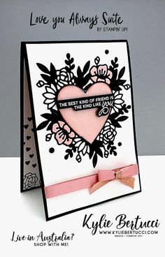 NEW Love you Always Suite - Kylie Bertucci Valentine Love Cards, Valentines, Valentine Ideas, Stamping Up Cards, Rubber Stamping, Heart Cards, Cards For Friends, Paper Cards, Creative Cards