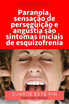 Esquizofrenia sintomas, doenças mentais