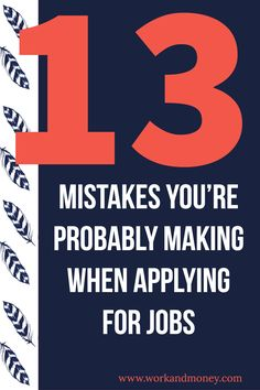Don't make these common mistakes when applying for jobs.
