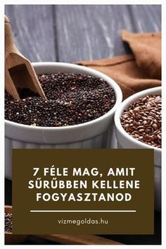 Egészséges életmód - Mag őrület – 7 féle mag, amit sűrűbben kellene fogyasztanod Healthy Living, Paleo, Food And Drink, Health Fitness, Weight Loss, Healthy Recipes, Breakfast, Desserts, Biology