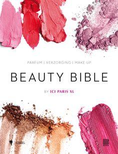 Beauty Bible - i.s.m. ICI Paris XL - Borgerhoff & Lamberigts - €29,95 - 192 pag. - ISBN 9789089315564