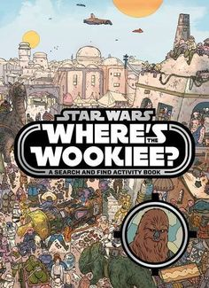 Star Wars Where's the Wookiee Search and Find Book - Can you find this furry criminal before other accomplished bounty hunters beat you to it? A uniquely illustrated search and find format, perfect for Star Wars fans young and old!