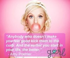 13 Incredibly Awesome Amy Poehler Quotes. Love me some Amy.