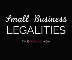 Our best legal information and resources for solopreneurs, mompreneurs,  freelancers, microbusiness owners, 1021f6d83b