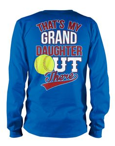 That's My Granddaughter - Softball