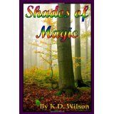 Shades of Magic (Paperback)By K. D. Wilson