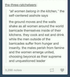 All women belong in the kitchen