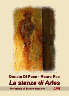 Il Magazine di UT: Donato Di Poce - Mauro Rea. La stanza di Arles 2014