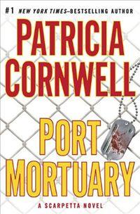 Port Mortuary (Autopsia virtuale) - Patricia Cornwell http://dld.bz/dA7gk #recensione #thriller