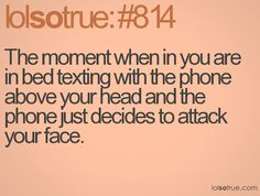 lol...  this has happened to me