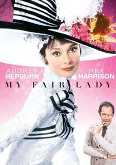 The 25 best movie musicals of all time - 'My Fair Lady'  ♥ I love how she is transformed into a beauty! Inside and inside and out!