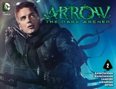 Weird Science DC Comics: Arrow: The Dark Archer Chapter #2 Review and *SPOI...