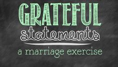Making grateful statements is a good marriage exercise. To have a positive marriage, you have to plant positive seeds. Good Marriage, Marriage Tips, Personal Finance, Grateful, Positivity, Social Media, App, Blog, Seeds