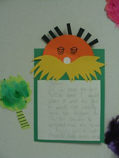 Lorax....What would you do with the last Truffala seed? Love this writing prompt..