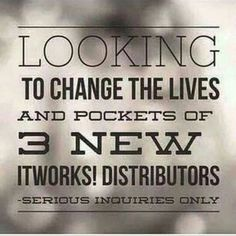 It Works Distributor Opportunity Are you coachable? Determined to change your life? A hard worker? Looking to make some extra money from the comfort of your home? Stop watching me and join me and my team on the road to the top!??I'm looking to fill 3 leadership positions this coming week and will train these 3 people to be successful! Contact me now! These spots are going to fill up quick! Other