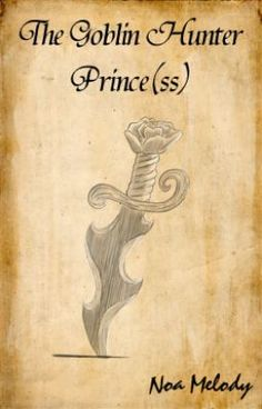 The Goblin Hunter Prince(ss) {PREVIEW} - Chapter 1