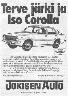 Smart People, Real People, Car Advertising, Ads, Old Commercials, Good Old Times, Toyota Corolla, Finland, Retro Vintage