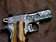 "Love the engraving - "" Come and take it"" and it would onle be from my cold dead fingers! Colt Defender .45. By Otto Carter- a Master Engraver."