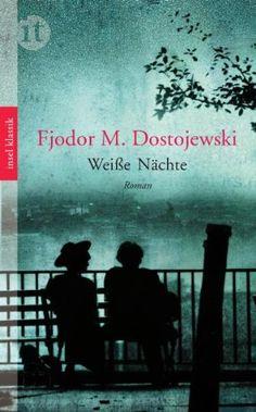 Weiße Nächte: Eine Liebesgeschichte insel taschenbuch: Amazon.de: Fjodor Dostojewski, Hermann Röhl: Bücher